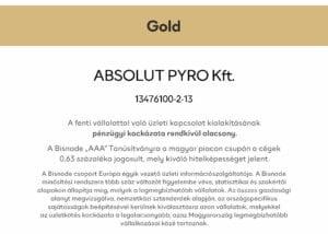 Bisnode arany tanúsítvány - Absolut Pyro Kft. AAA pénzügyileg stabil vállalkozás 2021